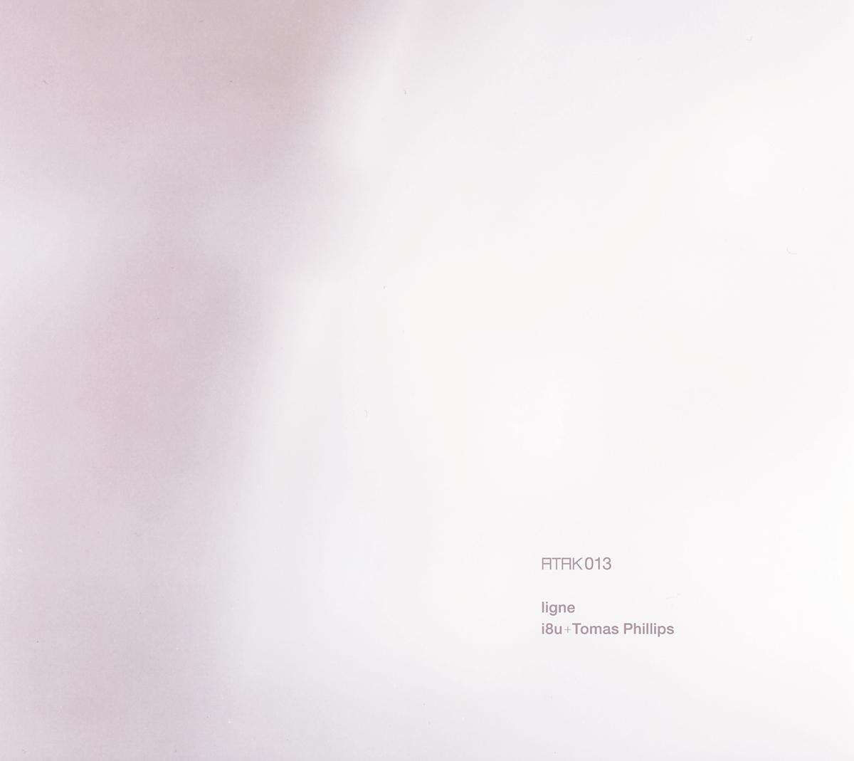 ATAK013 Ligne i8u + Tomas Phillips